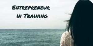 Entrepreneur in Training